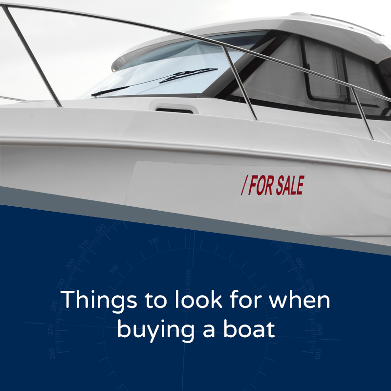 Things to look for when buying a boat - Boat with a For Sale sign