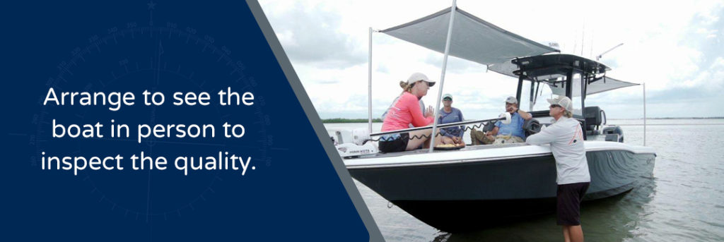 Arrange to see thee boat in person to inspect the quality - Man talking to people sitting on a boat nearshore
