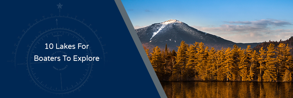 10 Lakes for Boaters to Explore - Image of Lake Placid